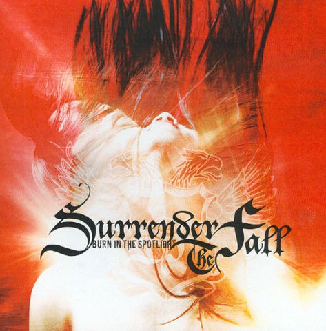 Burn in the spotlight - Surrender The Fall - Rum Bum Records
