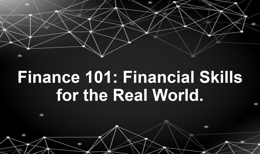 Finance 101: Financial Skills for the Real World (U365) - Intermediate - Advanced - Earn 2.5 CPD Hours