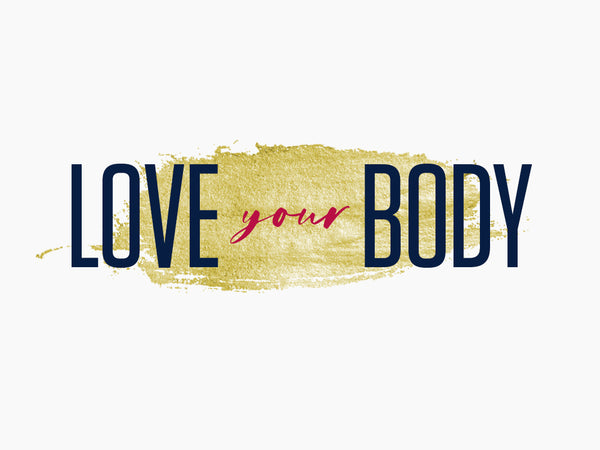 Congrats! You Crushed the Love Your Body Series
