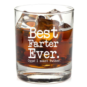 Best Farter Ever Oops I Meant Father Whiskey Glass