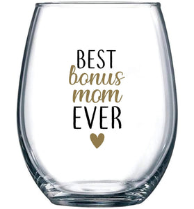 Best Bonus Mom Ever Wine Glass