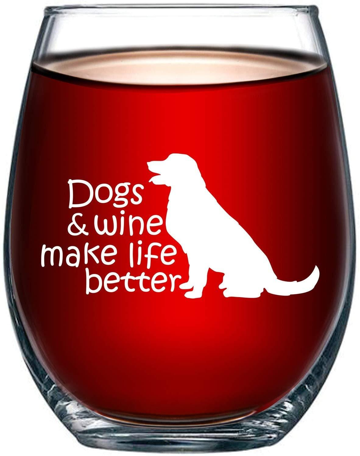 Dogs & Wine Make Life Better Stemless Wine Glass