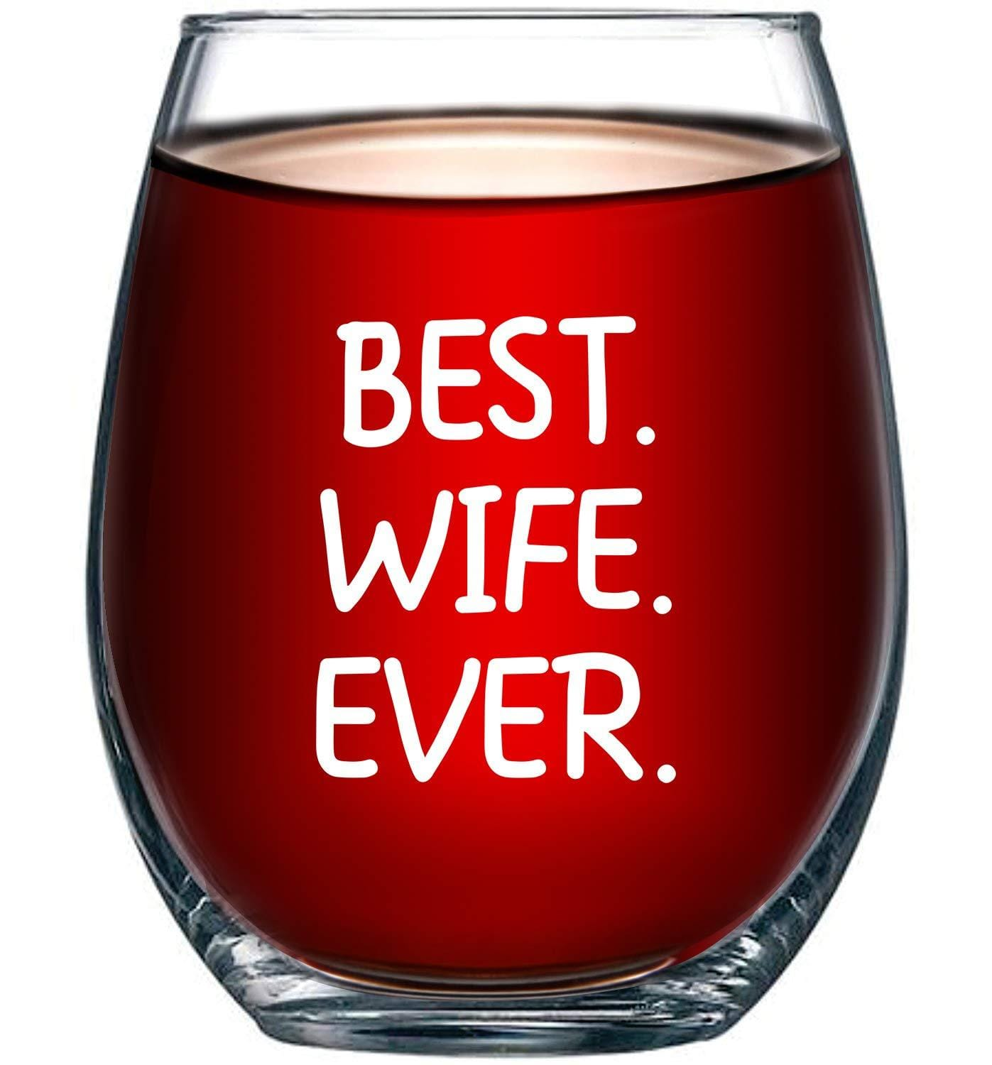 Best Wife Ever Stemless Wine Glass