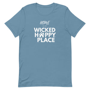 Wicked Happy Home - Short-Sleeve Unisex T-Shirt
