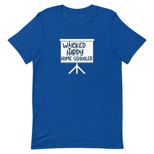 Wicked Happy Home Schooler - Short-Sleeve Unisex T-Shirt