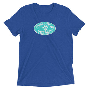 Wicked Happy Dog Mom - Triblend - Aqua Logo
