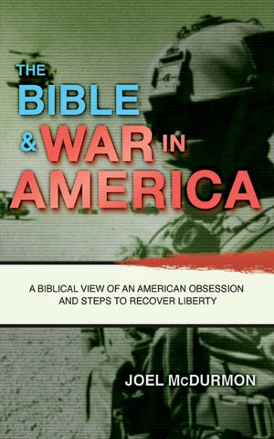 The Bible & War in America