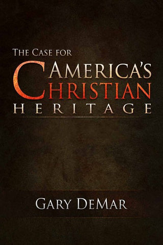 The Case for America's Christian Heritage