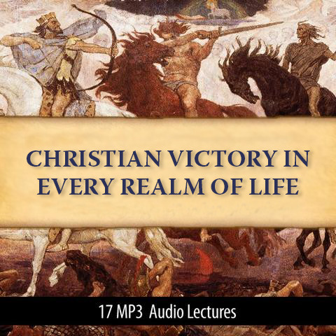 Christian Victory in Every Realm of Life