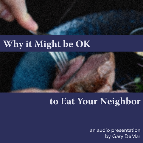 Why it Might be OK to Eat Your Neighbor
