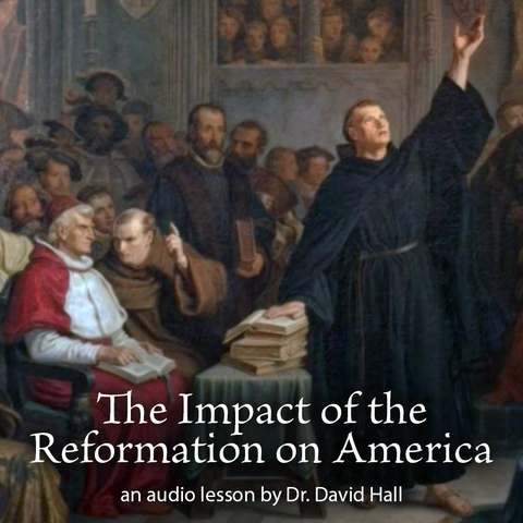 The Impact of the Reformation on America