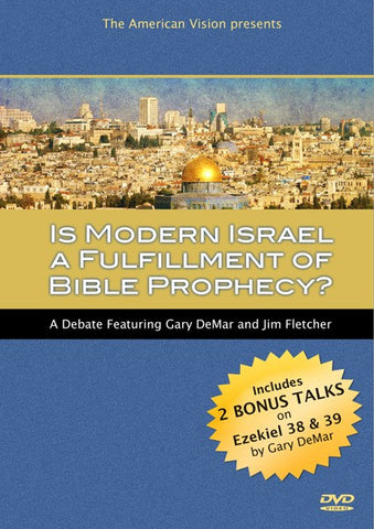 Is Modern Israel a Fulfillment of Bible Prophecy?
