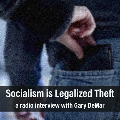 Socialism is Legalized Theft