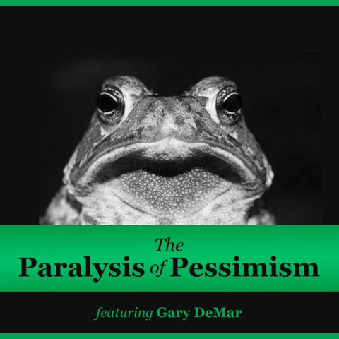 Paralysis of Pessimism