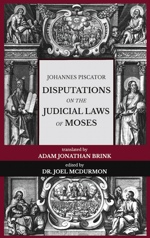 Disputations on the Judicial Laws of Moses