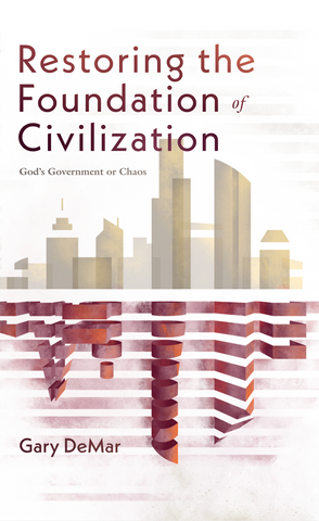 Restoring the Foundation of Civilization