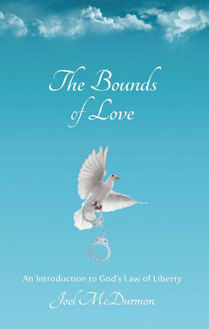 The Bounds of Love: an Introduction to God's Law of Liberty