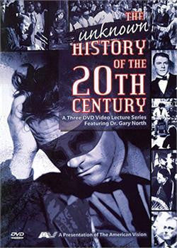 The Unknown History of the 20th Century