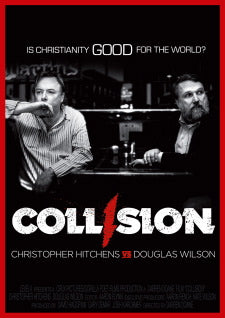 Collision: Is Christianity Good for the World?