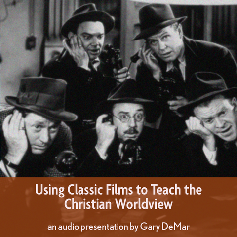 Using Classic Films to Teach the Christian Worldview