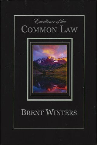 Excellence of the Common Law