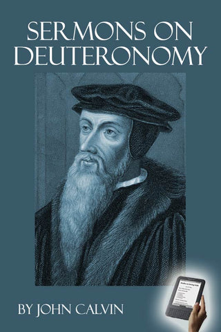 John Calvin's Sermons on Deuteronomy