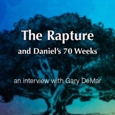 The Rapture and Daniel's 70 Weeks