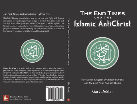 The End Times and the Islamic AntiChrist: Newspaper Exegesis, Prophecy Pundits, and the End-Time Islamic Mahdi