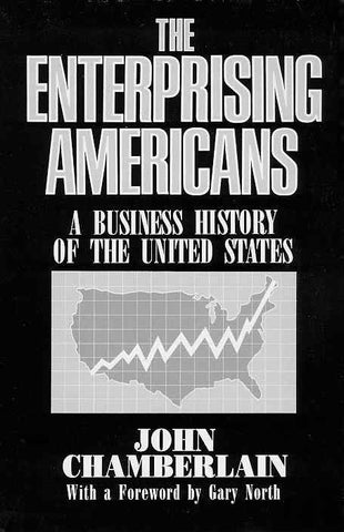 The Enterprising Americans: a Business History of the United States