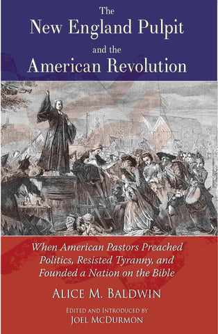 The New England Pulpit and the American Revolution