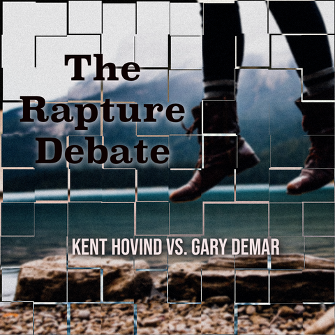 The Rapture Debate