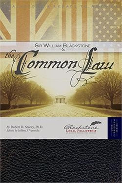 Sir William Blackstone and the Common Law