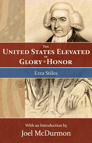 The United States: Elevated to Glory and Honor