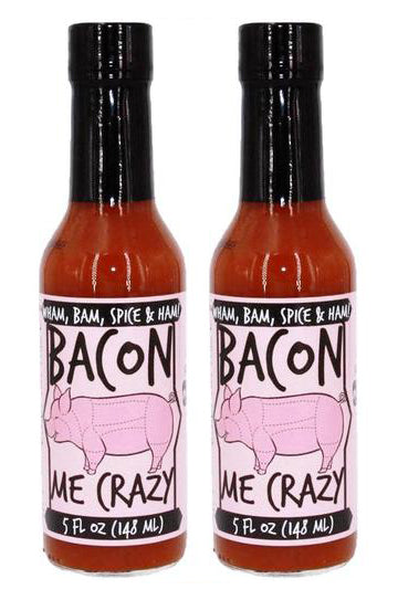 2 for $16 Bacon Me Crazy