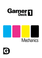 Gamer Deck 1: Mechanics