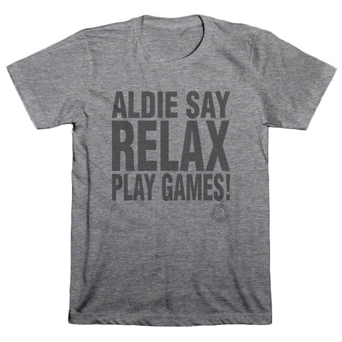Aldie Say Relax T-Shirt