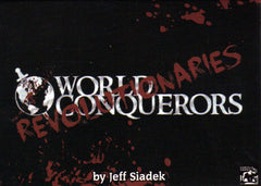 World Conquerors: Revolutionaries