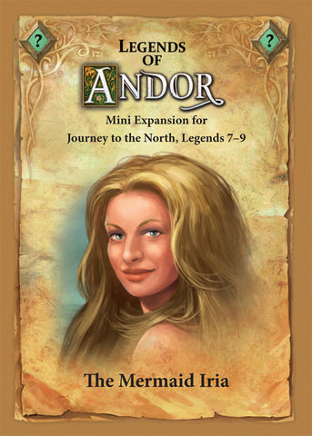 Legends of Andor: The Mermaid Iria