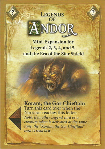 Legends of Andor: Koram, the Gor Chieftain