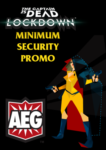 The Captain is Dead: Lockdown – Minimum Security Promo