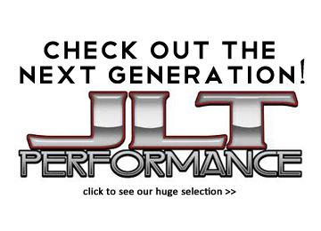 Check Out the Next Generation - JLT Performance