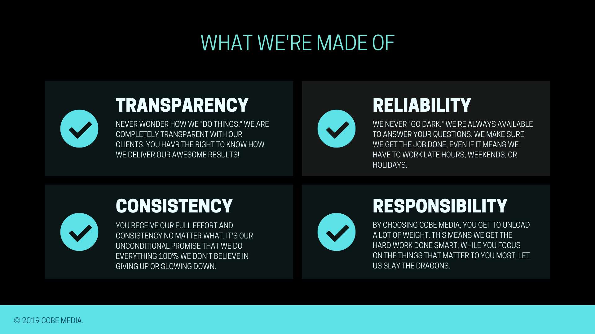 cobe media - what we're made of - transparency, reliability, consistency, responsibility