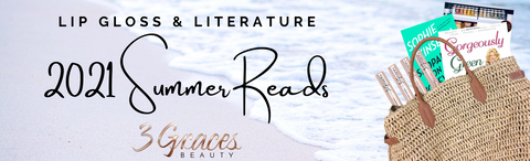 Top 5 must reads summer books on our 3 Graces Beauty list