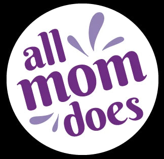 All Mom Does