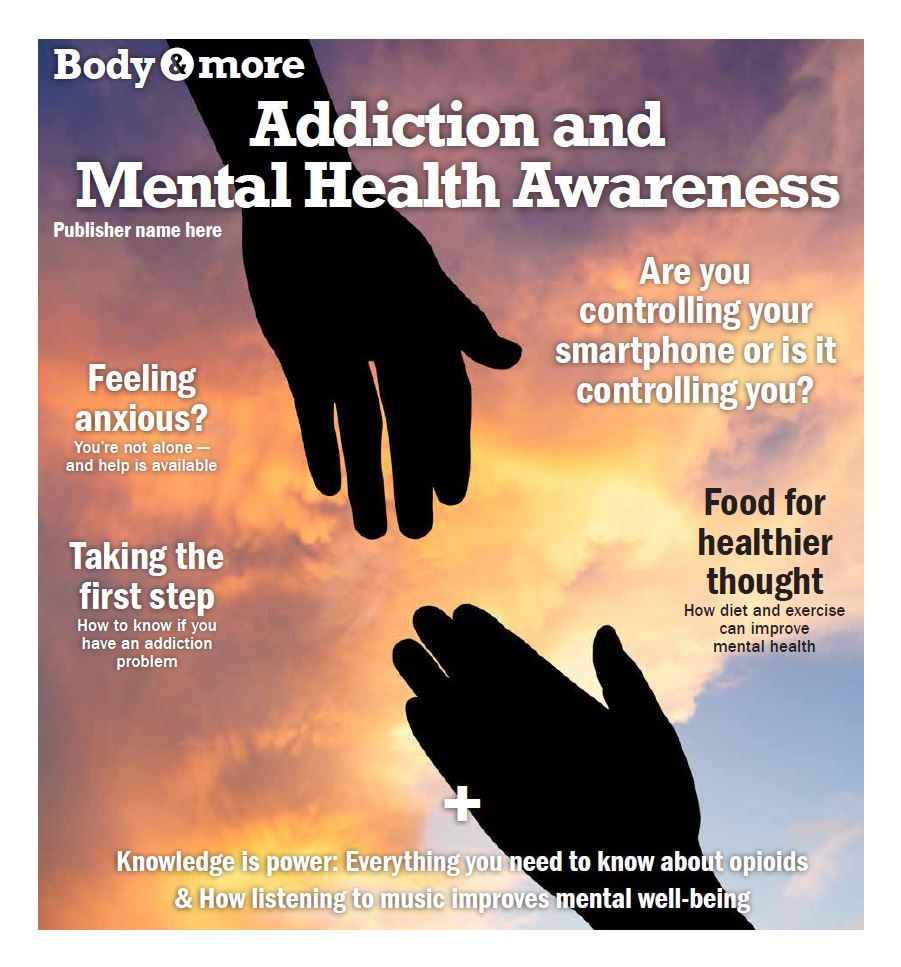 Body & More:  Addiction & Mental Health Awareness