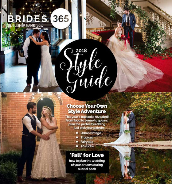 Brides365® 2018 Style Guide