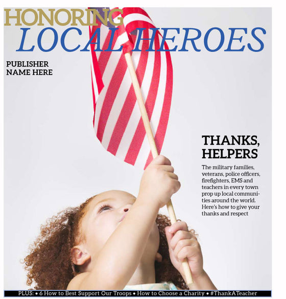 military and local heroes content to honor those who serve and help us everyday