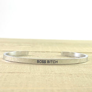"""Bo$$ Bitch"" Metallic Mantra Cuff"