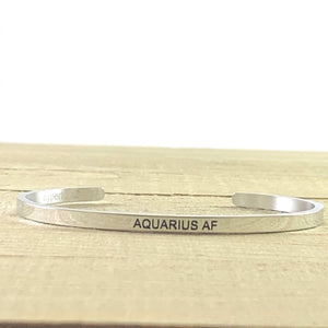 """Aquarius AF"" Metallic Mantra Cuff Bracelet"
