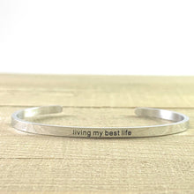 "Load image into Gallery viewer, ""Living My Best Life"" Silver Mantra Cuff Bracelet"